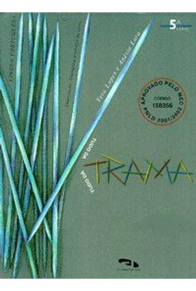 Tudo da Trama - 5 - Lingua Portuguesa - Lopes,Vera | Hoshan.org