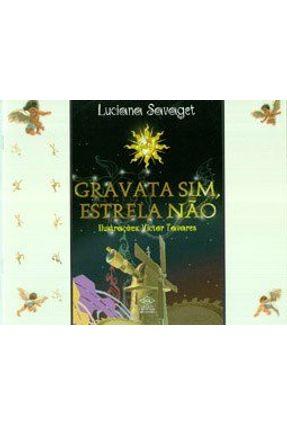 Gravata Sim Estrela Nao - Savaget,Luciana pdf epub