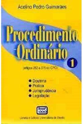 Procedimento Ordinario Vol 1 - Guimaraes,Acelino Pedro | Hoshan.org