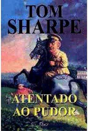 Atentado ao Pudor - Sharpe,Tom | Tagrny.org