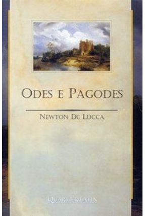 Odes e Pagodes - Lucca,Newton de | Tagrny.org