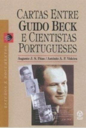 Cartas Entre Guido Beck e Cientistas Portugueses - Fitas,Augusto José dos Santos Videira,António Augusto Passos | Hoshan.org