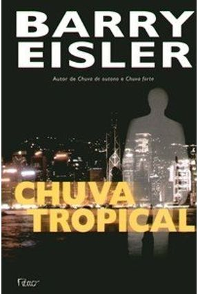 Chuva Tropical - Eisler,Barry | Tagrny.org