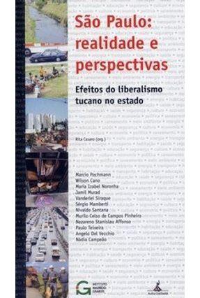 São Paulo - Realidade e Perspectivas - Efeitos do Liberalismo Tucano no Estado - Casaro,Rita | Hoshan.org