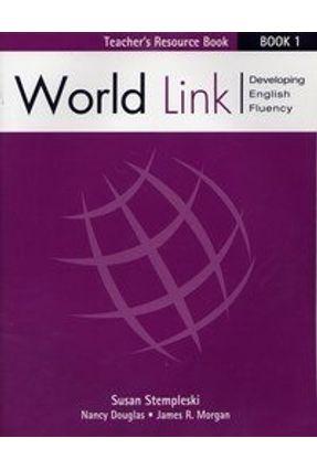 World Link 1 - Teacher's Resource Book - Stempleski,Susan Morgan,James Douglas,Nancy pdf epub