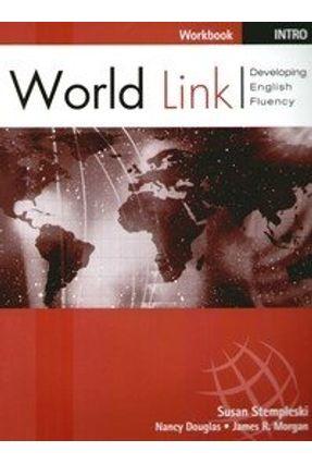 World Link Intro - Workbook - Morgan,James Stempleski,Susan Douglas,Nancy | Nisrs.org