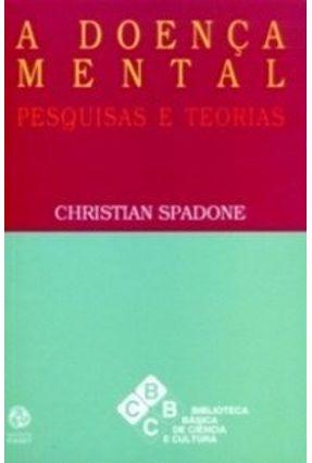 Doença Mental Pesquisas e Teorias a - Christian Spadone | Tagrny.org