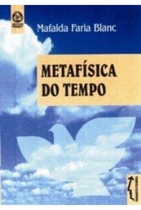 Metafísica do Tempo - Mafalda Faria Blanc   Tagrny.org