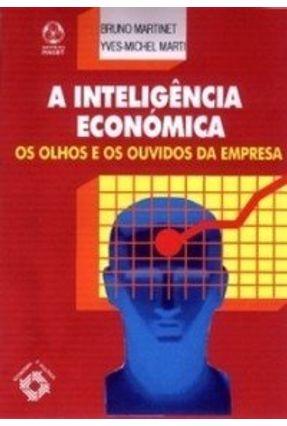 Inteligência Económica, a - B.Martinet Yves-M. Marti | Nisrs.org