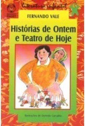 Histórias de Ontem e Teatro de Hoje - Fernando Vale | Tagrny.org