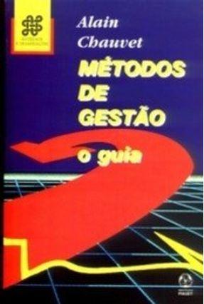 Métodos de Gestão o Guia - Alain Chauvet pdf epub