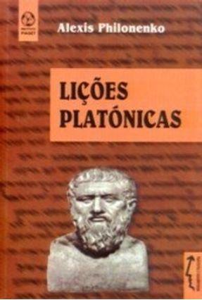 Lições Platónicas - Alexis Philonenko | Nisrs.org