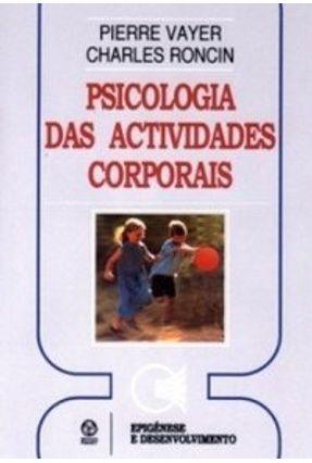 Psicologia das Actividades Corporais - P. Vayer C. Roncin   Tagrny.org