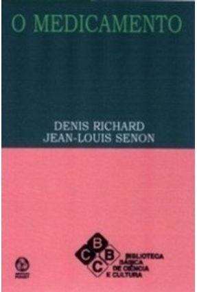 Medicamento, o - Jean-L. Senon D. Richard | Nisrs.org