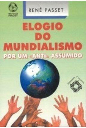 Elogio do Mundialismo - René Passet   Hoshan.org
