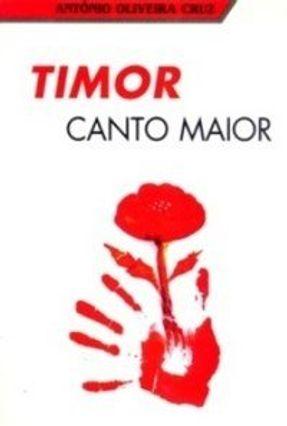 Timor Canto Maior - Cruz,António Oliveira   Tagrny.org