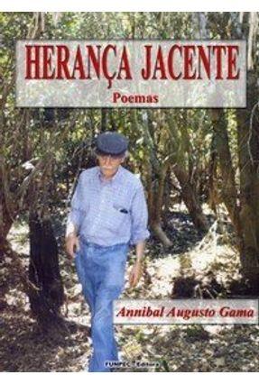 Herança Jacente - Gama,Annibal Augusto | Nisrs.org