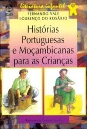 Histórias Portuguesas e Moçambicanas para as Crianças - Fernando Vale Lourenço do Rosário   Tagrny.org
