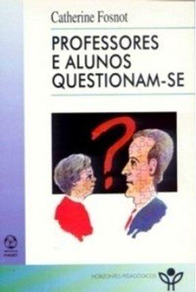 Professores e Alunos Questionam-se - Catherine Fosnot | Tagrny.org