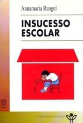 Insucesso Escolar - Annamaria Rangel pdf epub