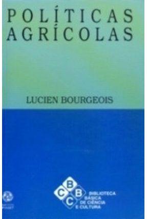Políticas Agrícolas - Lucien Bourgeois   Hoshan.org
