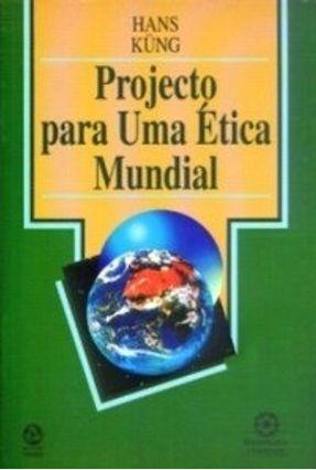 Projecto para uma Ética Mundial - Hans Küng | Tagrny.org