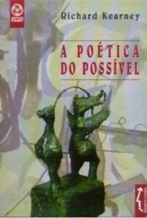 Poética do Possível, a - Richard Kearney | Nisrs.org