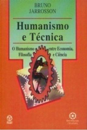 Humanismo e Técnica - Bruno Jarrosson | Nisrs.org