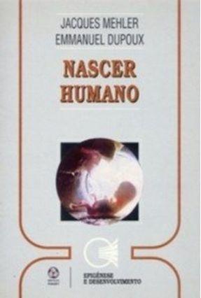 Nascer Humano - J.Mehler E. Dupoux   Hoshan.org