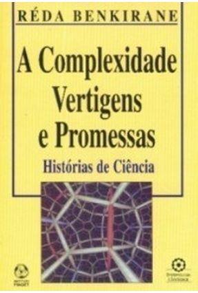 Complexidade Vertigens e Promessas, a - Réda Benkirane | Hoshan.org