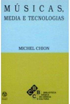 Músicas Media e Tecnologias - Michel Chion pdf epub