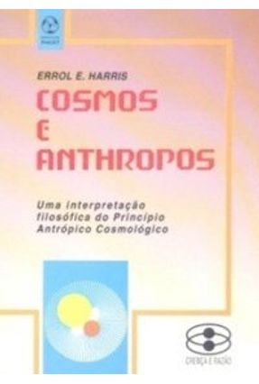 Cosmos e Anthropos - Errol E. Harris   Nisrs.org
