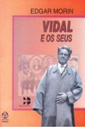 Vidal e Os Seus - Morin,Edgar | Tagrny.org