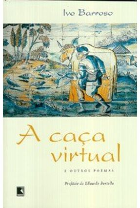 A Caca Virtual - Barroso,Ivo | Nisrs.org