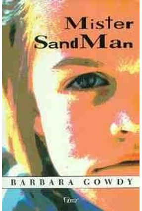 Mister Sand Man - Gowdy,Barbara | Hoshan.org