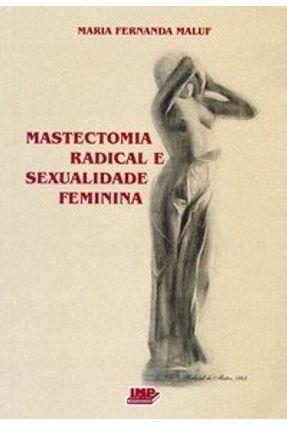 Mastectomia Radical e Sexualidade Feminina - Maluf,Maria Fernanda   Hoshan.org