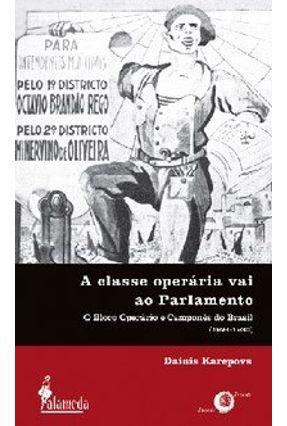 A Classe Operária Vai ao Parlamento - Karepovs,Dainis pdf epub