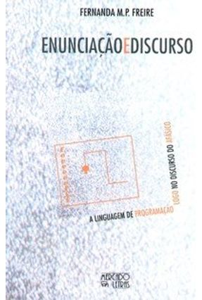 Enunciação E Discurso - Fernanda M P Freire   Hoshan.org
