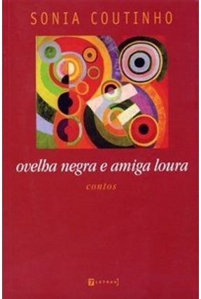 Ovelha Negra e Amiga Loura - Coutinho,Sonia pdf epub