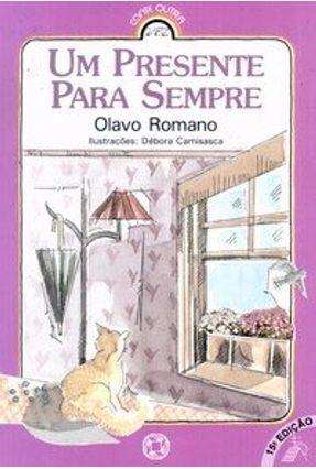 Um Presente para Sempre - Col. Conte Outra Vez - Romano,Olavo pdf epub