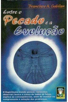 Entre o Pecado e a Evolução - Gabilan,Francisco Aranda | Tagrny.org