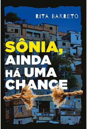 Sônia, Ainda Há Uma Chance - Barreto,Rita   Tagrny.org