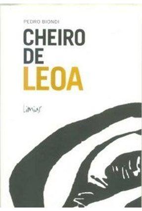 Cheiro De Leoa - Biondi,Pedro | Nisrs.org