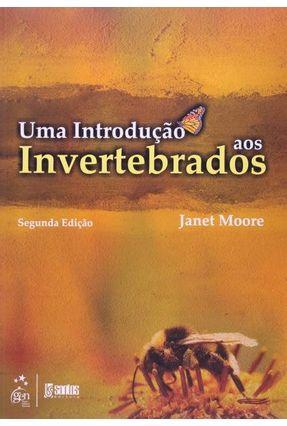 Uma Introdução Aos Invertebrados - Moore,Janet   Tagrny.org