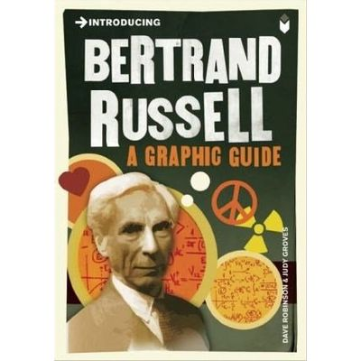 Bertrand Russell - a Graphic Guide - Col. Introducing