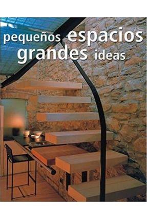 Espacios Pequenos Grandes Ideas - Zamboni,Editora   Tagrny.org