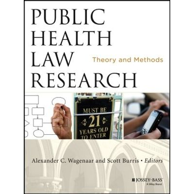 Public Health Law Research - Theory and Methods