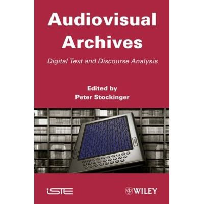 Audiovisual Archives - Digital Text and Discourse Analysis