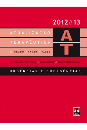 Atualização Terapêutica de Prado, Ramos e Valle: Urgências e Emergências - Birolini,Dario | Hoshan.org