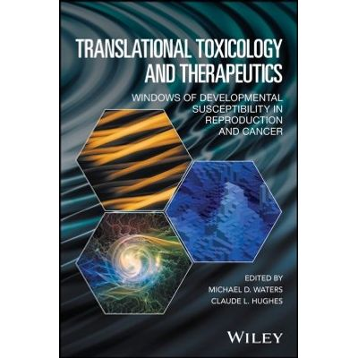 Translational Toxicology and Therapeutics
